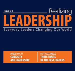 Realizing Leadership – Issue #9
